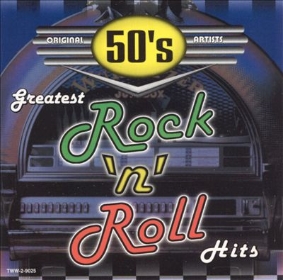 Greatest Rock 'n' Roll Hits [Disc 1]