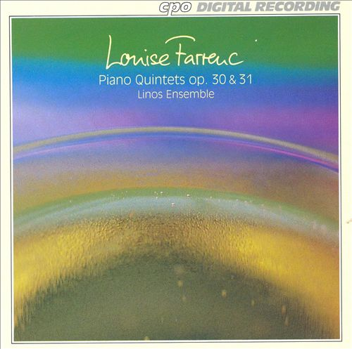 Louise Farrenc: Piano Quintets, Opp. 30 & 31