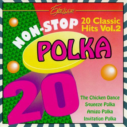 Non-Stop Polka: 20 Classic Hits, Vol. 2