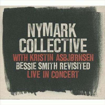 Bessie Smiths Revisited: Live in Concert