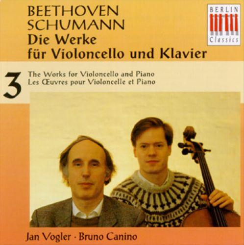 Beethoven, Schumann: Die Werke für Violoncello und Klavier