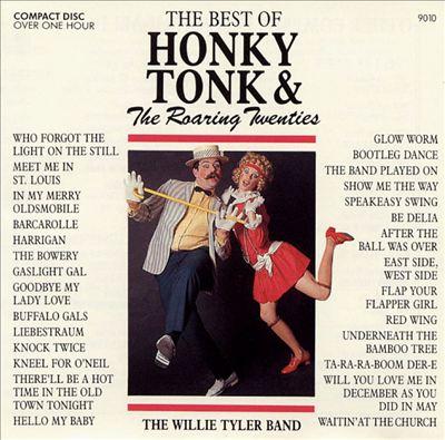 The Best of Honky Tonk & The Roaring Twenties