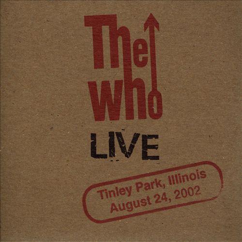 Live: Tinley Park, Illinois, August 24, 2002