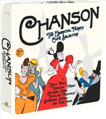 Chanson: The Essential French Café Selection