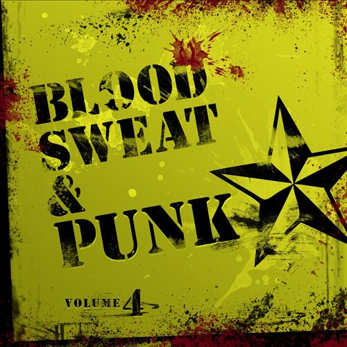 Blood, Sweat & Punk, Vol. 4
