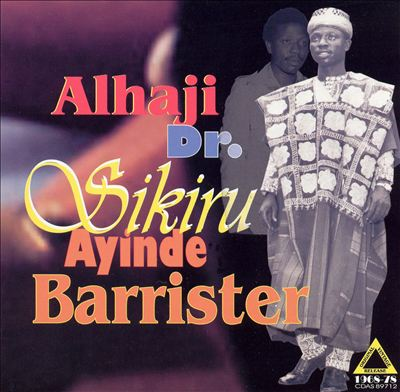 Alhaji Dr. Sikiru Ayinde Barrister
