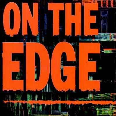 On the Edge [Razor & Tie]