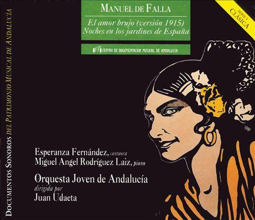 Falla: El amor brujo (1915 version); Noches en los jardines de España