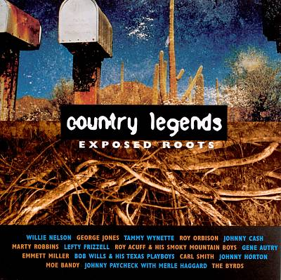 Exposed Roots: Country Legends