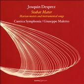Josquin Desprez: Stabat Mater