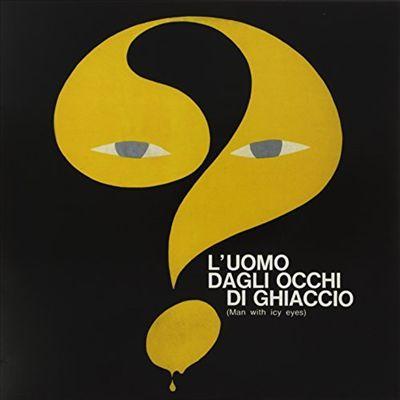 L' Uomo Dagli Occhi di Ghiaccio [Original Motion Picture Soundtrack]