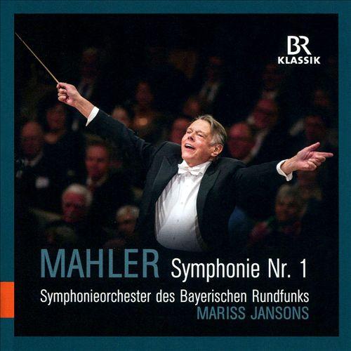 Mahler: Symphonie Nr. 1