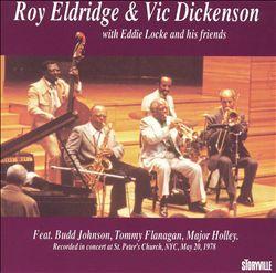 Roy Eldridge & Vic Dickenson With Eddie Locke & His Friends