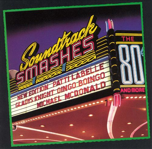 Soundtrack Smashes: The 80's & More ...