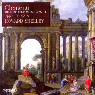 Clementi: The Complete Piano Sonatas, Vol. 1