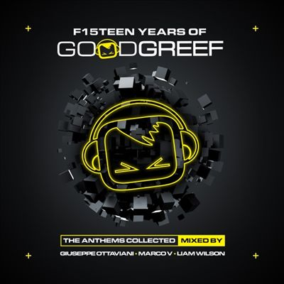 F15 Teen Years of Good Greef: Anthems Collected