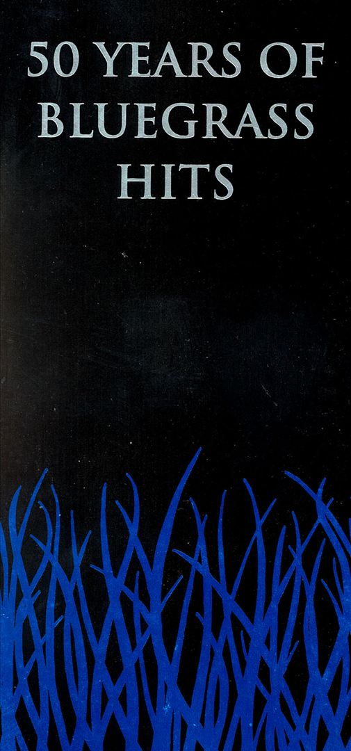 50 Years of Bluegrass Hits [Box]