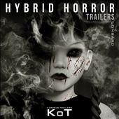 Hybrid Horror Trailers