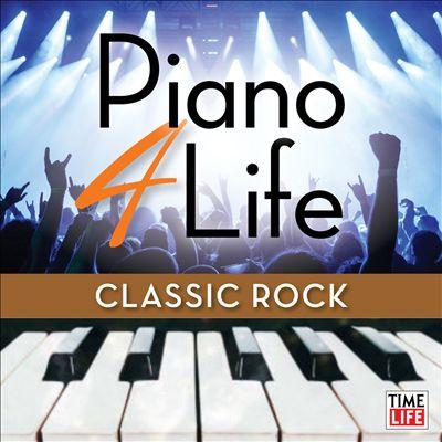 Piano 4 Life: Classic Rock Favorites
