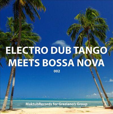 Electro Dub Tango Meets Bossa Nova