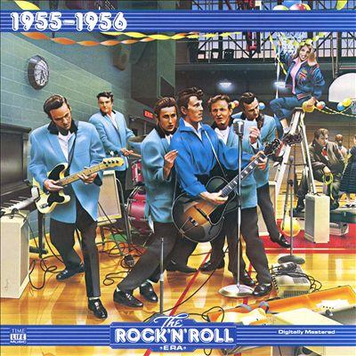 The Rock 'N' Roll Era: 1955-1956