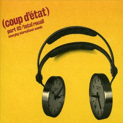 Coup d'Etat, Vol. 2: Total Recall