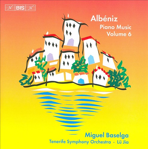 Albéniz: Piano Music, Vol. 6