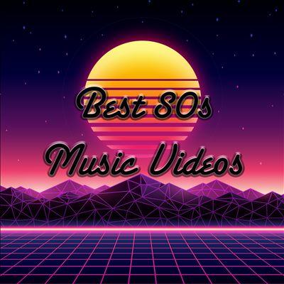 Best 80s Music Videos