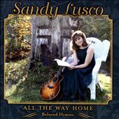 All the Way Home: Beloved Hymns