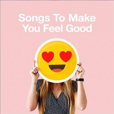 Songs to Make You Feel Good [Rhino]