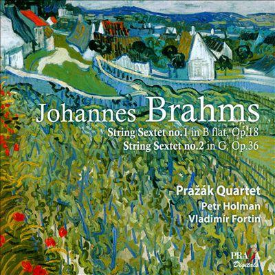 Johannes Brahms: String Sextets Opp. 18 & 36