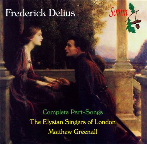 Frederick Delius: The Complete Part-Songs