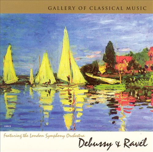 Gallery of Classical Music: Debussy & Ravel