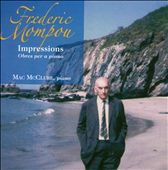 Frederic Mompou: Impressions
