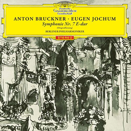 Anton Bruckner: Symphonie Nr. 7 E-dur (Originalfassung)