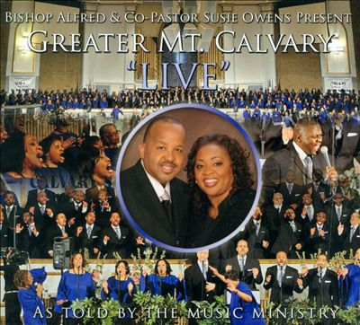 Greater Mount Calvary: Live