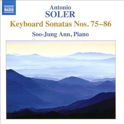 Antonio Soler: Keyboard Sonatas Nos. 75-86