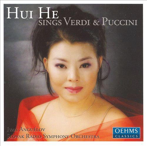 Hui He sings Verdi & Puccini