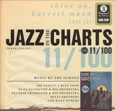 Jazz in the Charts, Vol. 11: Shine On, Harvest Moon 1931