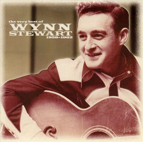 The Very Best of Wynn Stewart 1958-1962