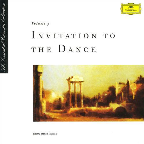 The Essential Classics Collection, Vol. 3: Invitation to the Dance