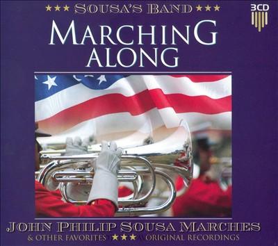 Marching Along: John Philip Sousa Marche