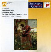 Prokofiev: Romeo and Juliet; Lieutenant Kijé; The Love for Three Oranges Suite