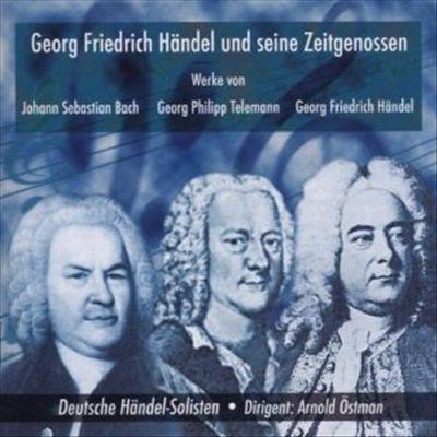 Georg Friedrich Händel und seine Zeitgenossen