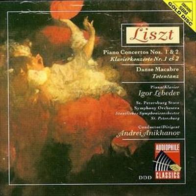 Liszt: Piano Concertos Nos. 1 & 2; Danse Macabre