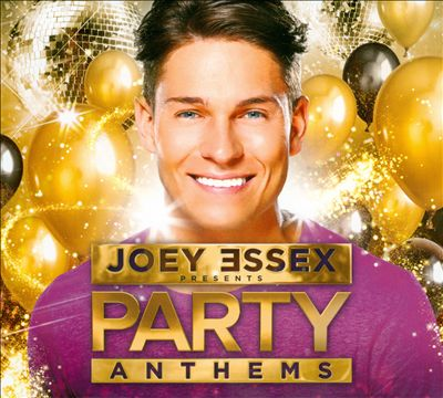 Joey Essex Presents Party Anthems