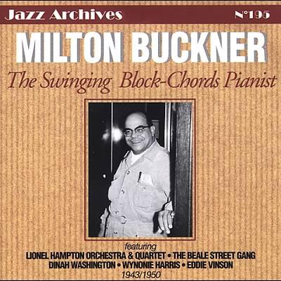 The Swinging Block-Chords Pianist 1943-1950