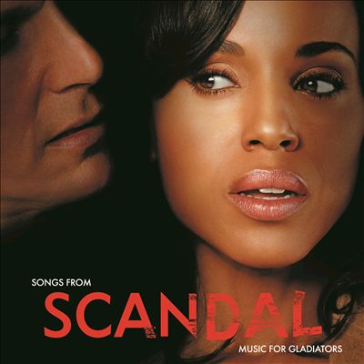 Songs from Scandal: Music for Gladiators