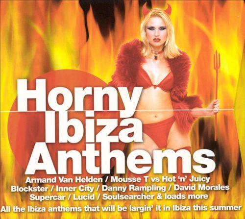 Horny Ibiza Anthems