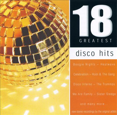 Disco Hits: 18 Greatest